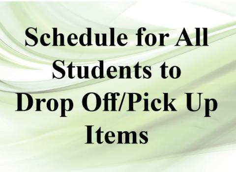 Drop Off/Pick Up Schedule